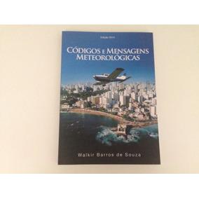 Livro Códigos E Mensagens Meteorologicas
