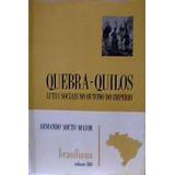 Livro Quebra-quilos. Armando Souto Maior
