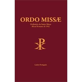 Ordo Missae - Ordinario Da Santa Missa