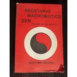 Recetario Macrobiotico Zen Con Mas De 100 Recetas