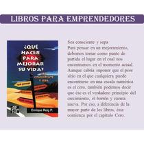 Libro Que Hacer Para Mejorar Su Vida Pdf
