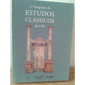 1o Simpósio De Estudos Clássicos Da Usp 2006