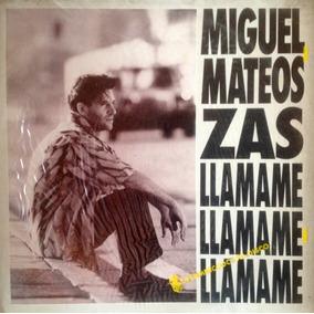 Vinilo Remix Miguel Mateos Zas - Llamame