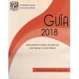 Guia Unam 2018 Area 4. Area De Humanidades Y De Las Artes