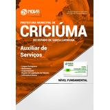 Apostila Concurso Criciúma Sc 2017 - Auxiliar De Serviços