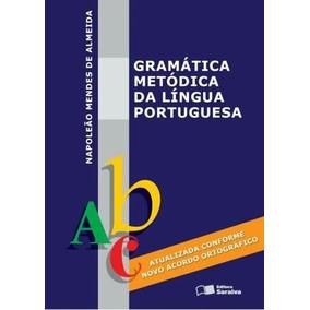 Gramática Metódica Da Língua Portuguesa Napoleão Saraiva