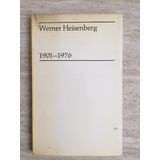 Werner Heisenberg (1901-1976) En Inglés