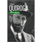 Horacio Quiroga Cuentos Completos