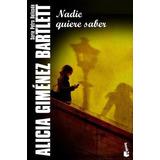 Alicia Gimenez Bartlett | Nadie Quiere Saber |