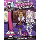 Livro Monster High - Atividades De Moda Horripilantes