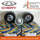 Polea Loca Chery Orinoco Arauca X1 Qq