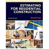Estimating For Residential Construction - 2nd Edition