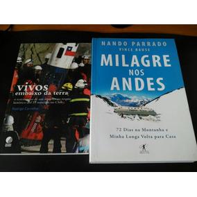 Lote 2 Livros Novos Vivos Embaixo Da Terra Milagre Nos Andes