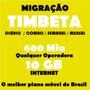 Migração Tim Beta (não É Convite) 10 Gigas+600 Min Qlqr Ddd