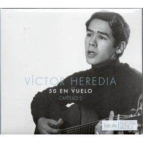 Victor Heredia 50 En Vuelo Capitulo 2 Cd 2017 Los Chiquibum