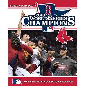 World Series Champions 2013: Boston Red Sox: Edición Oficial