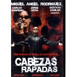 Dvd De La Pelicula: Cabezas Rapadas En Español 90 Minutos