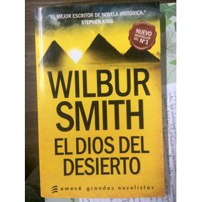 Libro Wilbur Smith, El Dios Del Desierto - Stephen King.