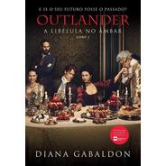 Outlander A Libélula No Âmbar - Livro 2