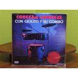 Giolito Y Su Combo - Cosecha Tropical - Vinilo Chile 1972