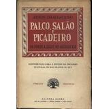 Palco Salão Picadeiro Em Porto Alegre Seculo Xix Athos 1956