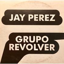 Cd Jay Perez Y Grupo Revolver Promo Usado