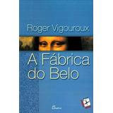 (port).fabrica Do Belo Vigouroux, Roger