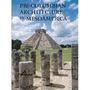 La Arquitectura Precolombina En Mesoamérica