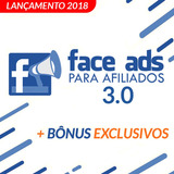 Facebook Ads Para Afiliados 3.0 + Top Bônus Extra
