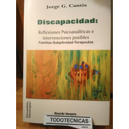 Discapacidad: Reflexiones Psicoanaliticas Intervenciones -rv