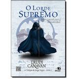 Lorde Supremo, O - Vol.3 - Trilogia Do Mago Negro