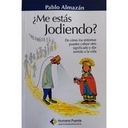 Pablo Almazán - ¿me Estás Jodiendo?