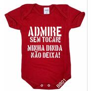 Body De Bebê Infantil Dinda Ciumenta Não Tocar Bb01