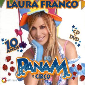 Laura Franco Panam Y Circo 10 Años Cd + Dvd - Los Chiquibum