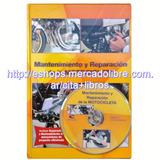 Libro Mecánica De Motos - Reparación Mantenimiento + Cd Rom