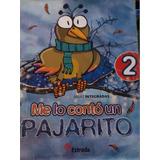 Libro Me Lo Contó Un Pajarito 2. Editorial Estrada