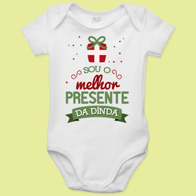 Body Personalizado Para Bebê Sou O Melhor Presente Da Dinda