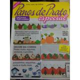 Panos E Pratos Especial Arte Com As Mãos 15 Lindos Modelos.
