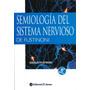 Semiologia Del Sistema Nervioso De Fustinoni 15 Ed El Ateneo