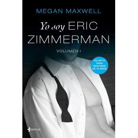 Yo Soy Eric Zimmerman - Megan Maxwell*epub-mobi-pdf*