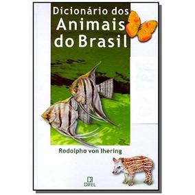 Dicionario Dos Animais Do Brasil