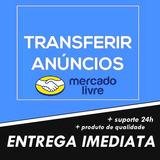 Transferir Anúncios Entre Contas Mercadolivre
