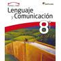 Puentes Del Saber Lengua Y Literatura 8 Basico