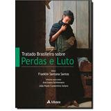 Tratado Brasileiro Sobre Perdas E Luto