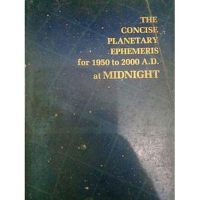 Livro The Concise Planetary Ephemeris For 1950 To 2000 A.d.