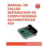 Manual De Reparación De Computadoras Automotrices Pdf