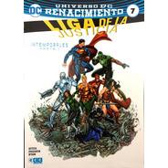 Liga De La Justicia #7 - Universo Dc Renacimiento