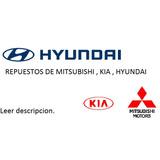 Venta De Repuestos Mitsubishi /hyundai /kia