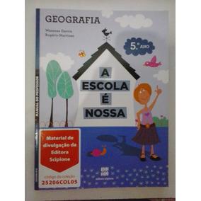 Livro Geografia 5° Ano - A Escola É Nossa - Frete Grátis