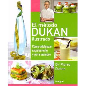 Libro: El Metodo Dukan Ilustrado. Como Adelgazar... - Pdf